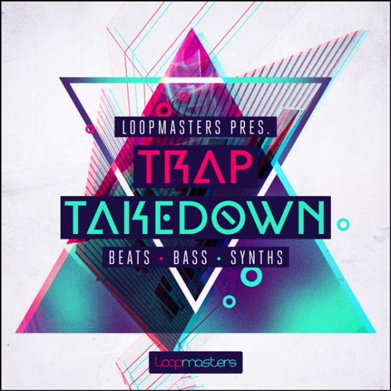 Loopmasters Trap Takedown MULTiFORMAT
